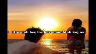 Hmong love song - Phillip Xiong - Ros Qab Los Mam Hlub KARAOKE