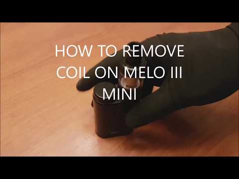 how to REMOVE coil on MELO MINI III
