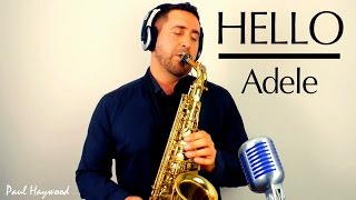 HELLO by Adele - 🎷 Sax Cover 🎷 by Paul Haywood