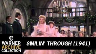 Smilin Through  (Preview Clip)