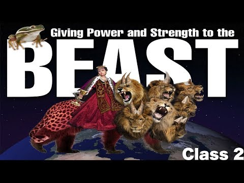 Living on the Edge of the Kingdom Class 2  Europe: Giving power and strength to the beast mp4
