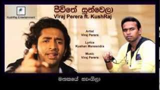 Jeewithe Sunwela - Viraj ft KushRaj [OFFICIAL]