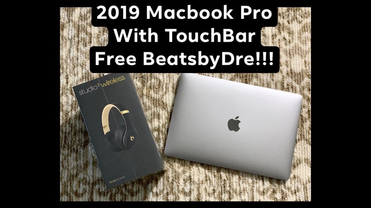 2019 Macbook Pro with Touchbar and Free Beats by Dre Headset Unboxing