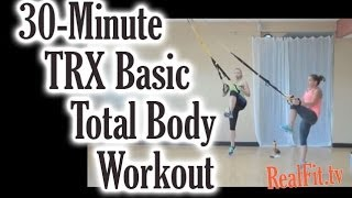 30 minute trx basic total body workout