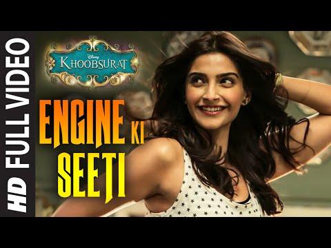 OFFICIAL: 'Engine Ki Seeti' FULL VIDEO Song | Khoobsurat | Sonam Kapoor