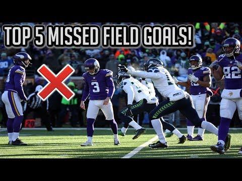 Top 5 Missed Field Goals