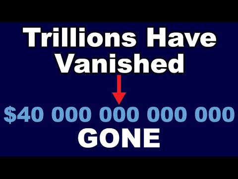 Trillions of Dollars Have Vanished and No One Is Talking About It