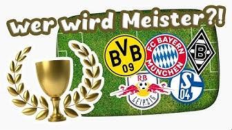 Wer wird Meister? - Meine Bundesliga Prognose