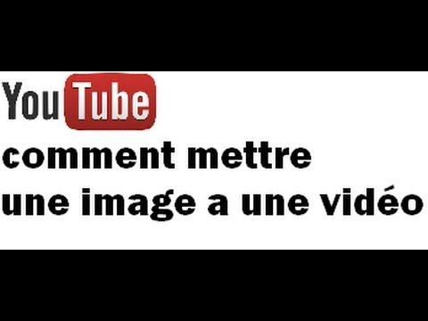 Tutoriel comment mettre une image miniature a une vid o youtube - Comment mettre une moustiquaire ...