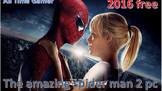 How To download and install The Amazing Spider-Man 2 for FREE on PC [Windows 7/8/10]