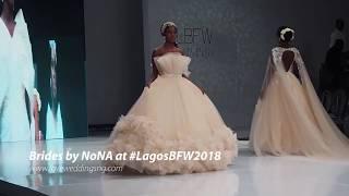 Brides by NoNA at the Lagos Bridal Fashion Week 2018  LagosBFW2018