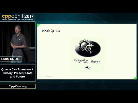 """CppCon 2017: Lars Knoll """"Qt as a C++ Framework: History, Present State and Future"""""""