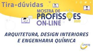 ARQUITETURA, DESIGN INTERIORES ENGENHARIA QUIMICA
