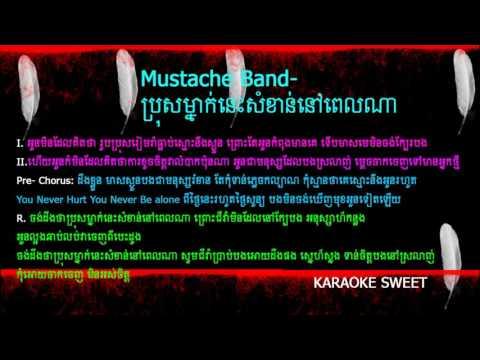 #001[Karaoke]. Bros mnak nes samkan Pel Na , ប្រុសម្នាក់នេះសំខាន់នៅពេលណា Karaoke