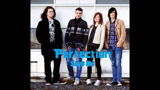 perfection-save-me-lyrics-and-free-mp3-download
