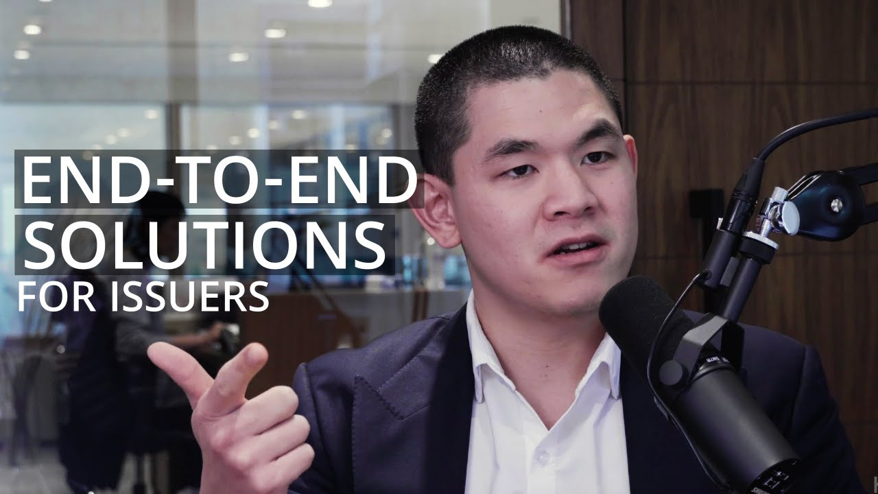 End-to-End Solutions for Issuers