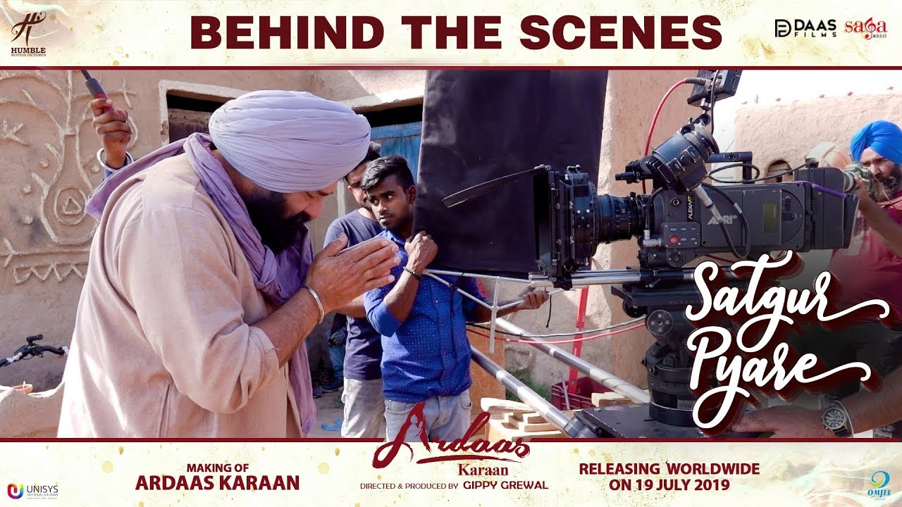 Behind The Scenes - Satgur Pyare | Ardaas Karaan | Gippy Grewal | Punjabi Movie 2019 | Humble | Saga