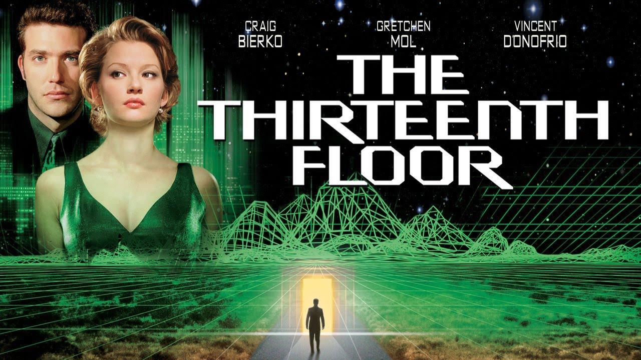 The Thirteenth Floor (1999) – Mystery, Sci-Fi, Thriller