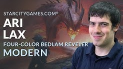Modern: Four-Color Bedlam Reveler with Ari Lax - Deck Tech