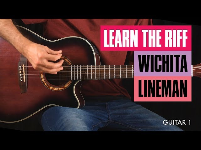 Wichita Lineman Guitar Chords and Riff Lesson | Guitar Tricks