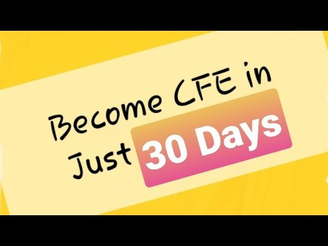 Become CFE in