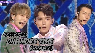 Comeback Stage SUPER JUN OR    One More TimeOtra Vez Show Music Core 20181013