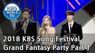 Grand Fantasy Party Part 1 2018 KBS Song Festival ENG CHN 2018 12 28