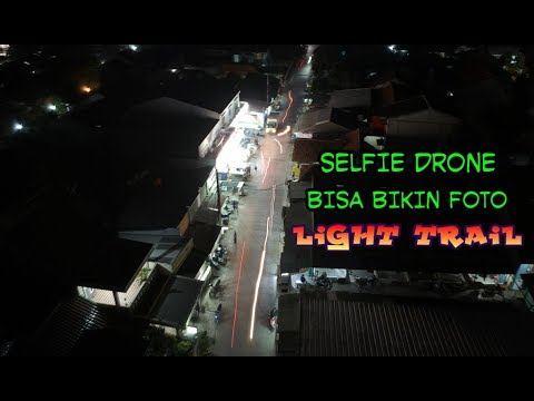 DJI SPARK CARA MEMBUAT FOTO LIGHT TRAIL