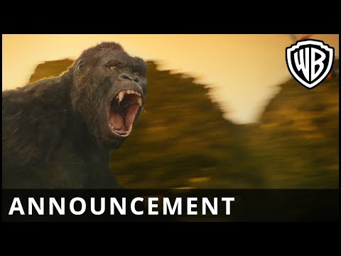 Kong: Skull Island – Announcement – Warner Bros. UK