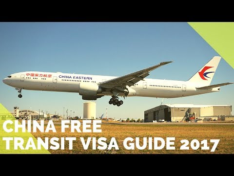 CHINA FREE 144HR TRANSIT VISA FOR SHANGHAI (2017 EDITION) |