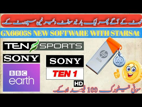 GX6605s| NEW SOFTWARE WITH STARSAT MENU|| Sony Network 100% Ok 2019