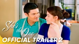 Official Trailer 2 | 'She's The One' | Bea Alonzo, Dingdong Dantes, and Enrique Gil
