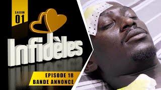 INFIDELES - Saison 1 - Episode 18 : la bande annonce