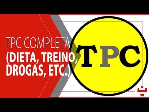 TPC Completa (dieta, treino, drogas, etc.)