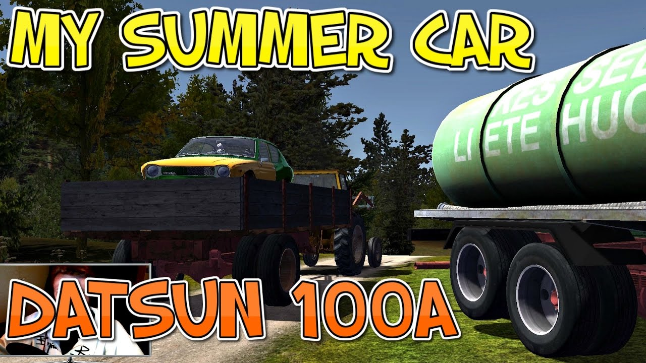 My Summer Car - The Datsun 100A (CAR ON THE FLATBED) - YouTube