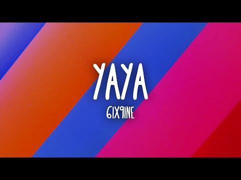 6ix9ine – YAYA (Letra/Lyrics)
