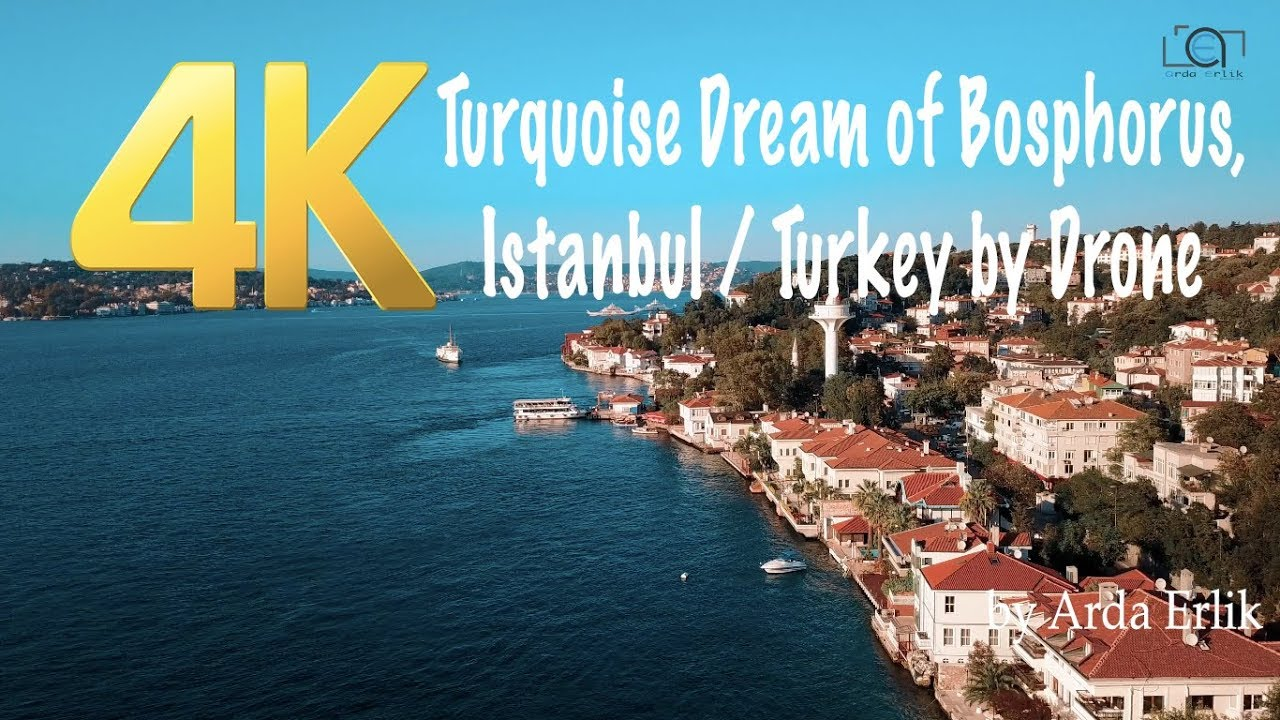 4K Turquoise Dream of Bosphorus, Istanbul / Turkey by Drone