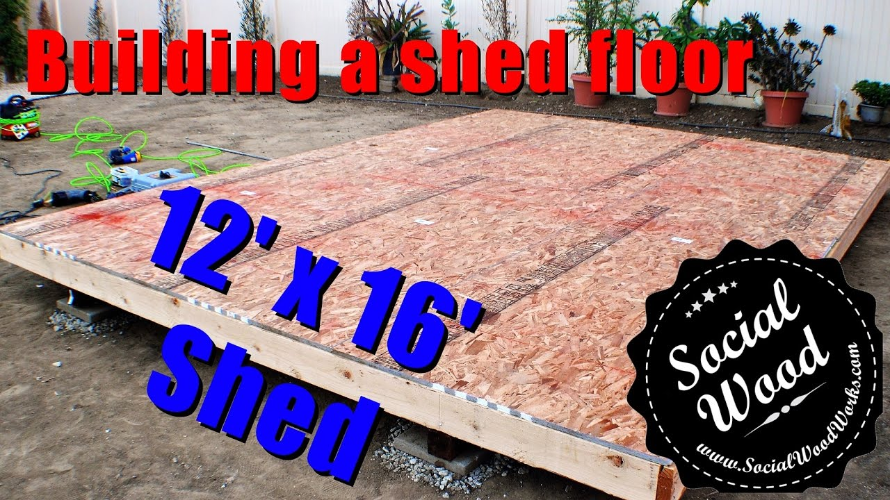 How To Build A Shed How To Frame A Shed Floor