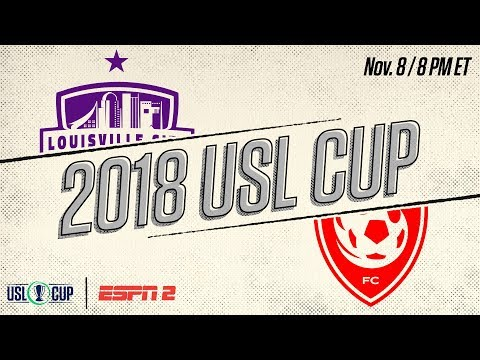 2018 #USLCUP - Louisville City FC vs Phoenix Rising FC: November 8th, 2018
