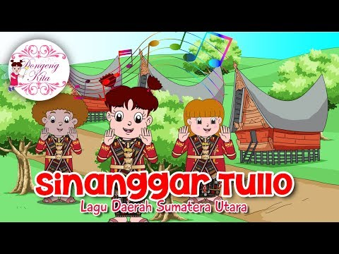 SINANGGAR TULLO | Lagu Daerah Sumatera Utara | Budaya Indonesia | Dongeng Kita