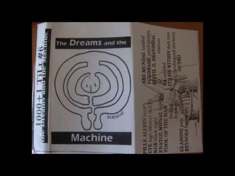 [1999] 1000+1 Tilt #6 - The Dream And The Machine