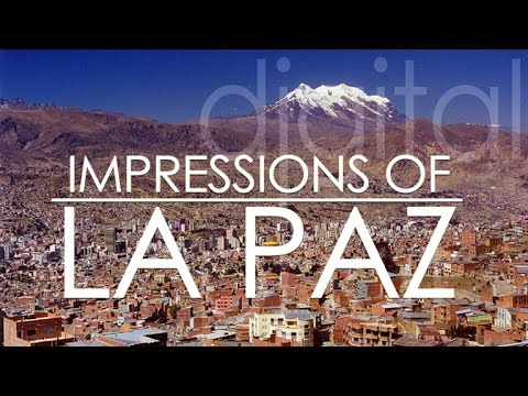 La Paz - Bolivia Impressions of an impressive city (phone-video)