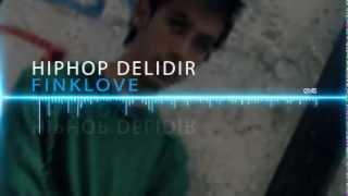 Finklove  - Hiphop Delidir