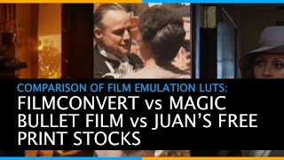 Comparison of Film Emulation LUTs - Filmconvert vs Magic Bullet Film vs Juan Malera's free LUTs