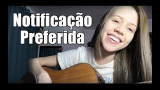 Baixar NOTIFICAÇÃO PREFERIDA - Zé Neto e Cristiano (Thayná Bitencourt - cover)