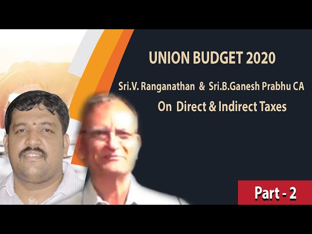 Part 2 Discussion on Union Budget 2020