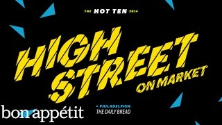 High Street on Market: The Daily Bread - Bon Appétit's Best New Restaurants in America 2014