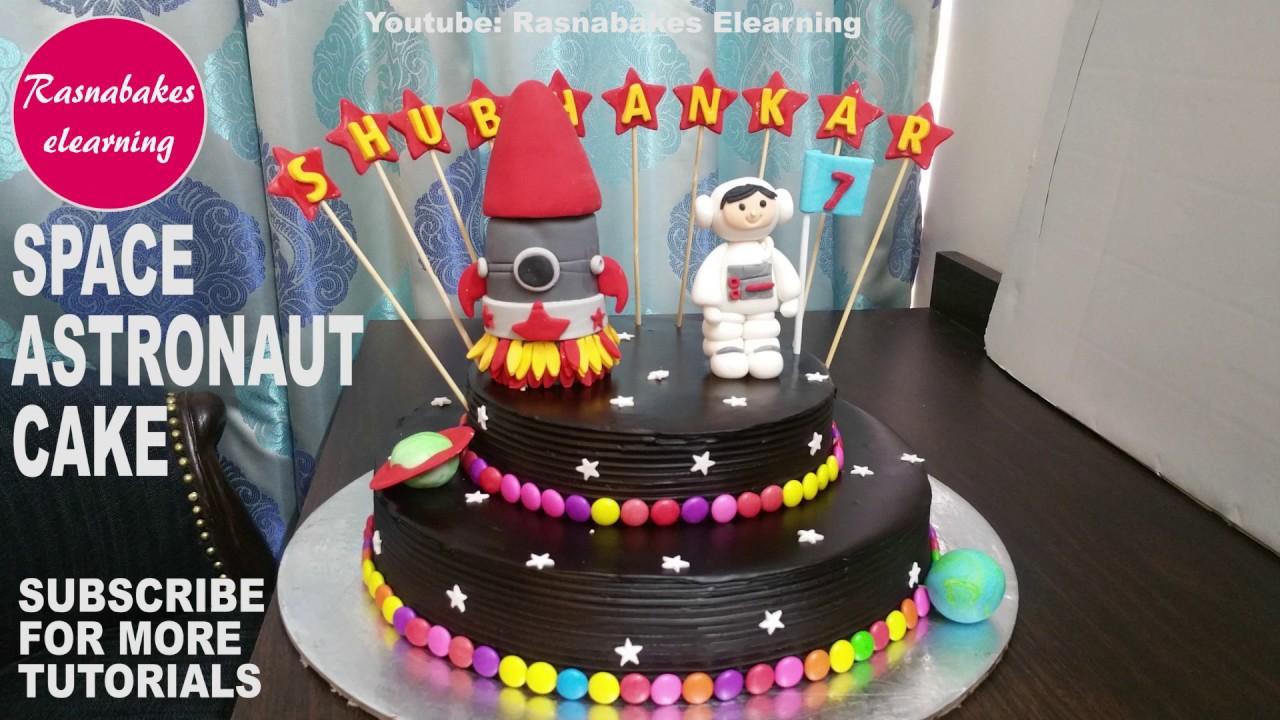 Galaxy Space Astronaut cake design boys girls:Homemade bakery Birthday cake  ideas for kids videos