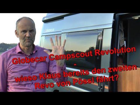 Globecar Campscout Revolution - wieso fährt Klaus bereits den zweiten Revo von Pössl?