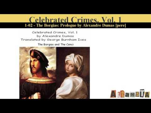Celebrated Crimes, Vol. 1: The Borgias and The Cenci